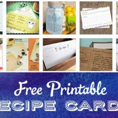 12 Sets of Free Printable Recipe Cards and Templates