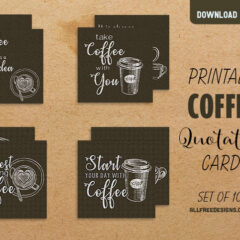 Coffee Quotes: 10 Free Printable Cards
