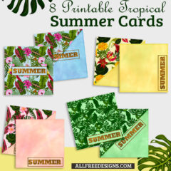 8 Free Printable Tropical Summer Cards Great for Scrapbooks